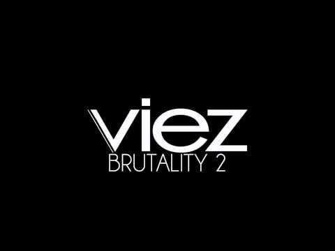 Viez - Brutality 2