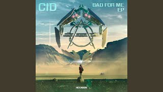 Provided to YouTube by Spinnin' Records Werk · CID Bad For Me EP ℗ ...