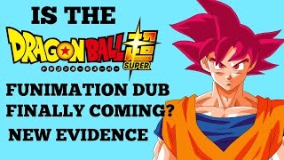 Dragon Ball Super English Dub From Funimation Licensed?? New Evidence...