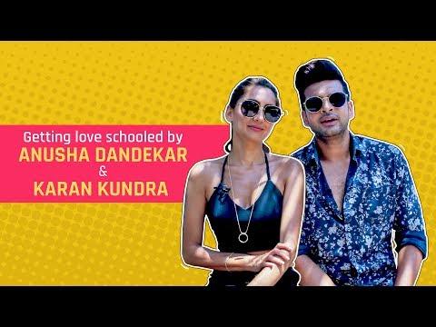 MensXP: Love Advice By Karan Kundra And Anusha Dandekar