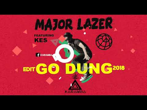 Major Lazer - Go Dung KARAMBA EDIT