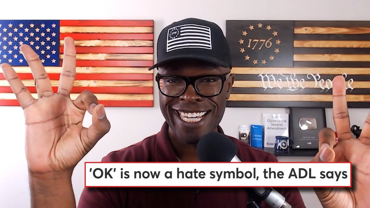 """ABL ADL Says The """"OK"""" Sign Is Now A Symbol of HATE!"""