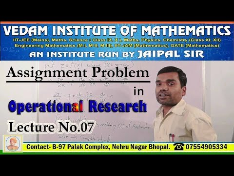 Assignment Problem In Operations Research In Hindi