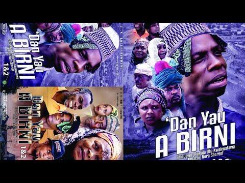 Download DAN YAU A BIRNI 1&2 LATEST HAUSA FILM/ ADO GWANJA  / HORO DAN MAMA