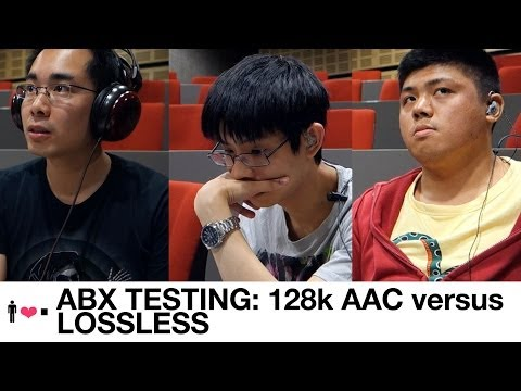 ABX Testing: 128k AAC vs Lossless