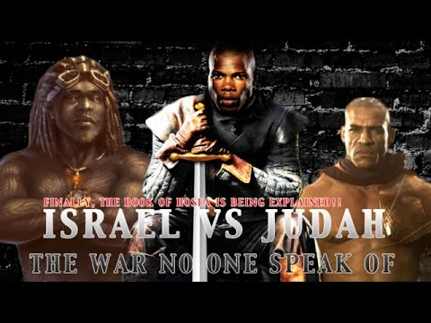 Israel Vs Judah (The War No One Will Speak Of) #12tribes