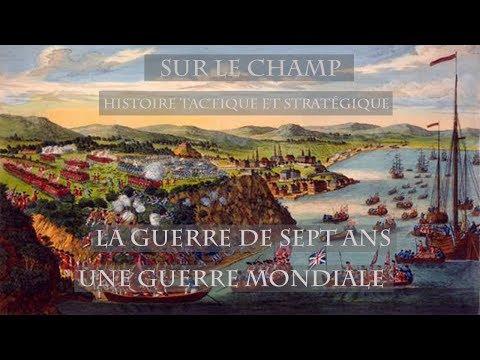 Sur le Champ - La Guerre de Sept Ans (2) : Une Guerre mondiale