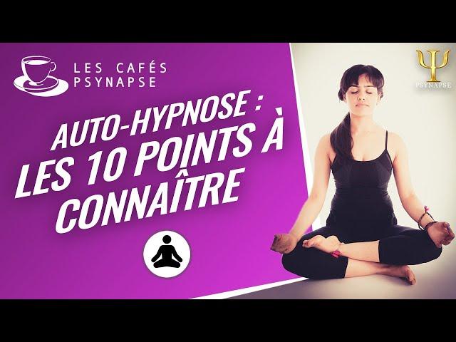 Auto Hypnose #2.4 - Les Cafés de PSYNAPSE