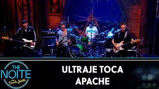 "Ultraje toca ""Apache""  | The Noite (13/09/19)"