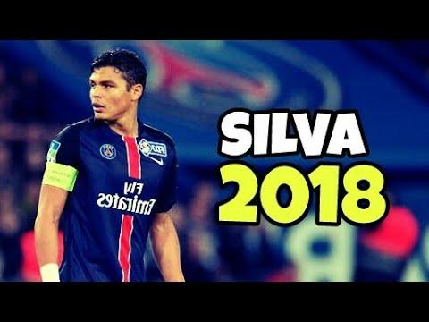 Thiago Silva 2018 -Defending Skills & Tackles 2018 | HD