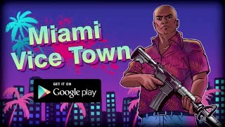 Miami Crime Vice Town