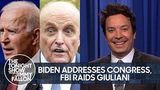Biden's Address to Congress, FBI Raids Giuliani's Apartment | The Tonight Show Starring Jimmy Fallon