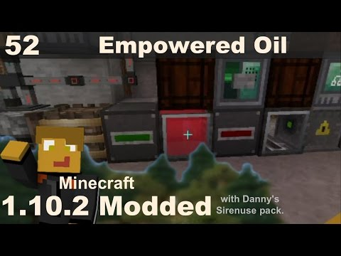 Modded 1.10.2 - E52 - Canola Oil and Beyond