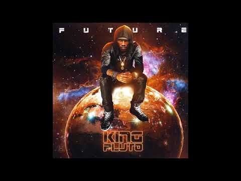 Future   King Pluto Full Mixtape 2017