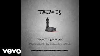 TEKI - That Game (Audio)