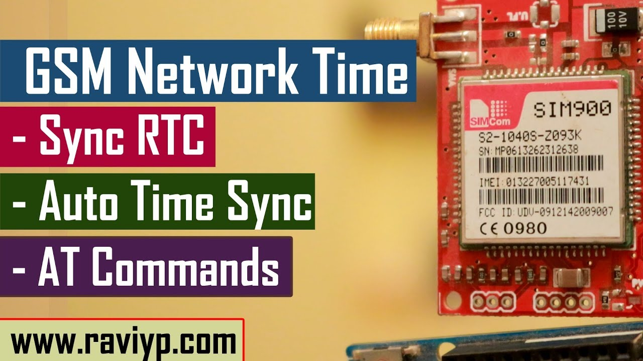 Learn, How to sync RTC time with Network Time using module -  SIM900/SIM800/Telit
