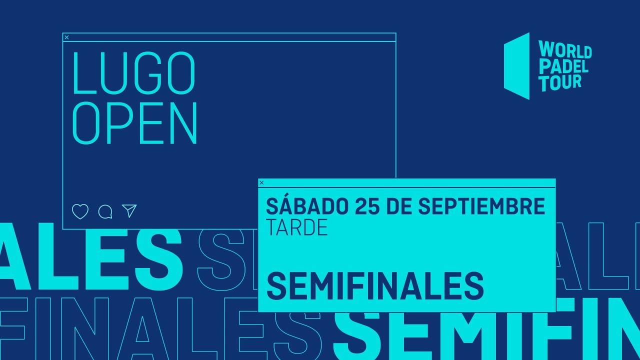 Download Semifinales Tarde - Lugo Open 2021  - World Padel Tour