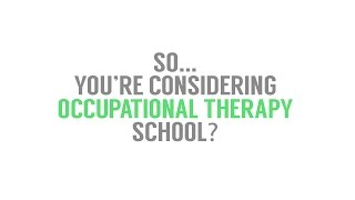 Considering an Occupational Therapy Graduate Program?