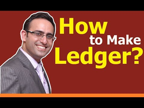 How to make Ledger? How to post Journal entries in Ledger accounts? (Part-1)