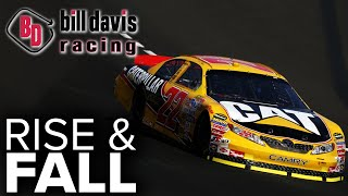 Bill Davis Racing - The Rise and Fall