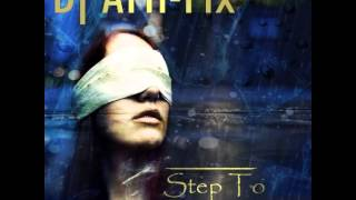 Dj Arti Fix-Step To Obscurity