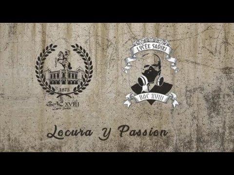Lycée sadiki bac'18 [piste 2]: Locura&Passion