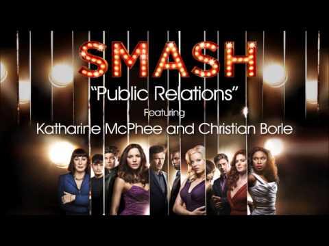 Public Relations (SMASH Cast Version)