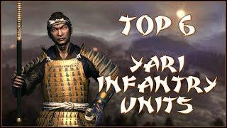 TOP 6 YARI INFANTRY UNITS Total War Shogun 2