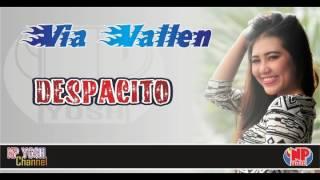 (New Aransemen) DESPACITO - Via Vallen