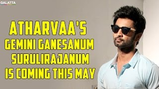 Atharvaa's Gemini Ganesanum Surulirajanum is Coming this May