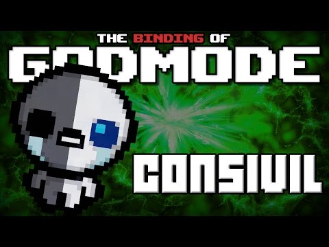 GODMODE - The Binding of Isaac Afterbirth Mod [Consivil]