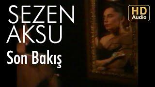 Sezen Aksu - Son Bakış (Lyrics I Şarkı Sözleri)