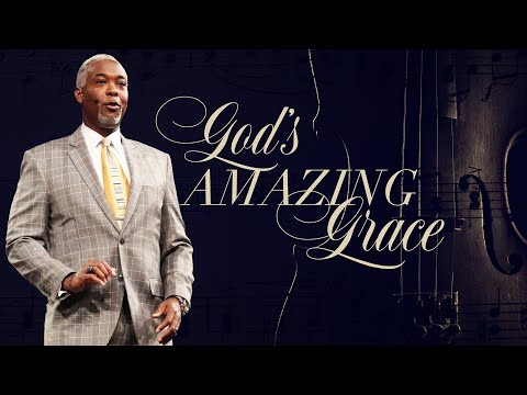 God's Amazing Grace | Bishop Dale C. Bronner | Word of Faith Family Worship Cathedral