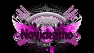 UNA CHIKA SENSUAL DJ NAVICKSITHO MIX