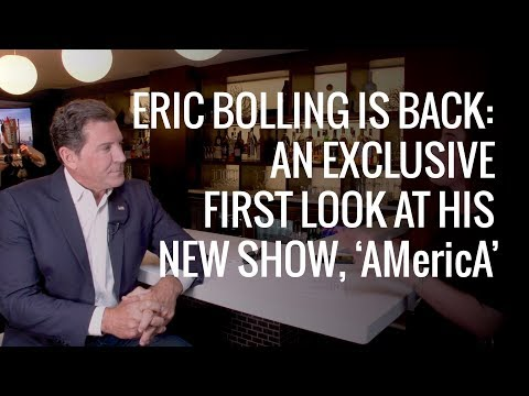 Eric Bolling Is Back: An Exclusive First Look at His New Show, 'AMericA'   The Daily Signal
