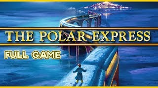 The Polar Express Walkthrough FULL GAME Longplay (PS2, PC, Gamecube)  No Commentary
