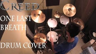 One Last Breath - Drums Cover (Creed)