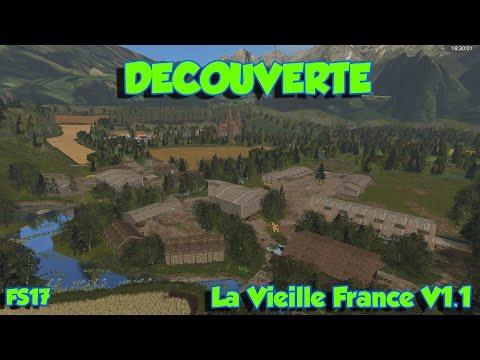 Découverte La Vieille France / Farming Simulator 2017 !! :)