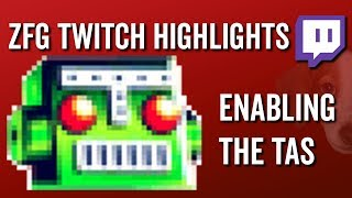 Enabling the TAS - ZFG Twitch Highlights