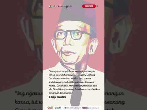 Ing ngarsa sung tulada, ing madya mangun karsa, tut wuri handayani - Ki Hadjar Dewantara