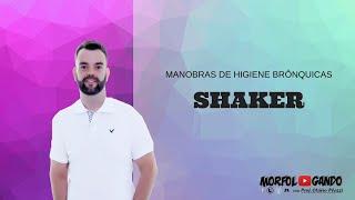 Manobra de Higiene Brônquica: Shaker (técnica)