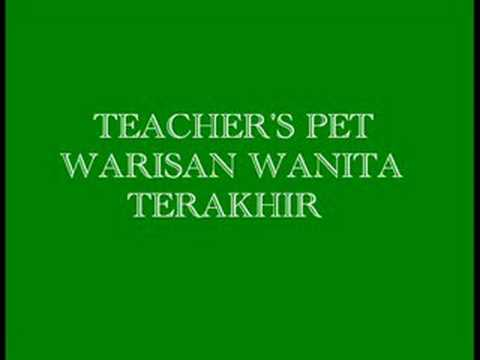 Teacher's Pet-Warisan Wanita Terakhir