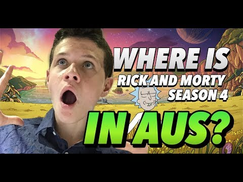Rick and MORTY SEASON 4 | When Is It Coming? (AUS)