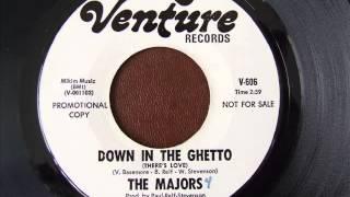 Majors Down In The Ghetto