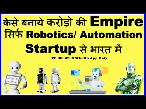 How To Start A Robotics Startup Or Company In India