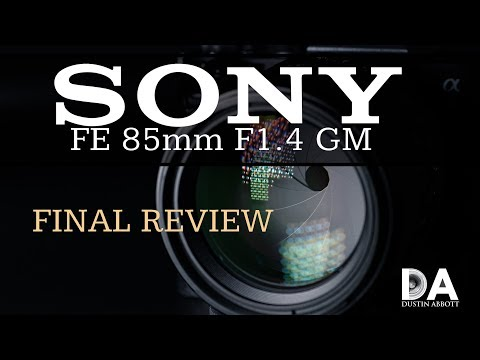 Sony FE 85mm F1.4 GM Review   4K