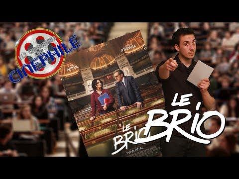 Les chroniques du cinéphile - Le Brio