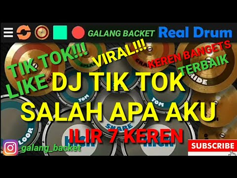 dj-salah-apa-aku-tik-tok-viral!-ilir-7-real-drum-cover-by-(galang-backet)