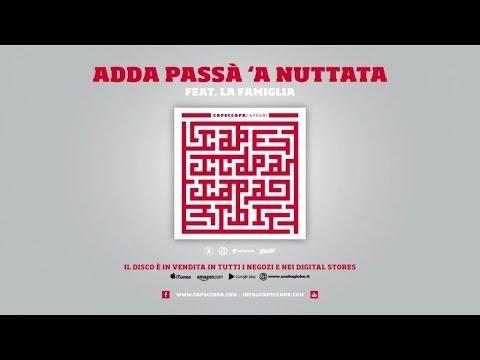Capeccapa feat. La Famiglia - Adda passà 'a nuttata (Caparbi Album)