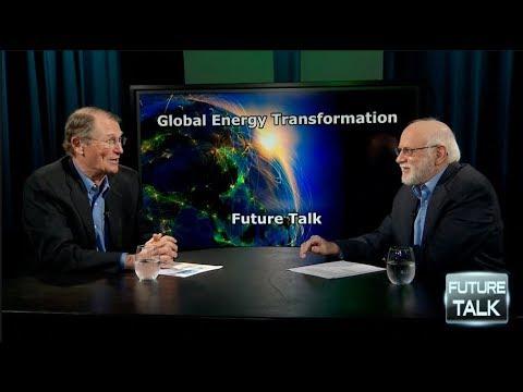 Future Talk #92 - The Global Energy Transformation